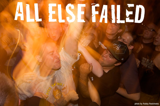 All Else Failed