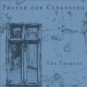 WTR003 – Prayer For Cleansing – The Tragedy