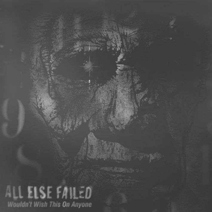 WTR008 - All Else Failed - Wouldn't Wish This On Anyone