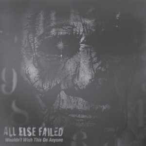 WTR008 – All Else Failed – Wouldn't Wish This On Anyone